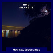 Shake It by RMD