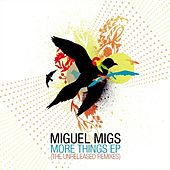 More Things EP de Miguel Migs