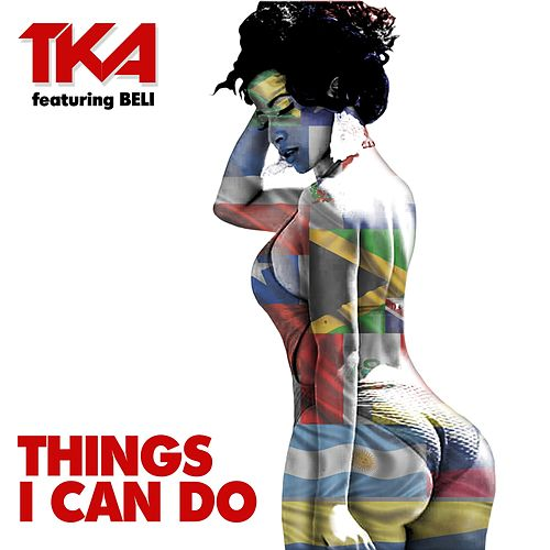 Things I Can Do by Tka
