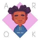 A.R.O.K. de tobi lou