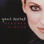 Your Secret by Deborah Gibson