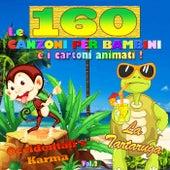Le 160 canzoni per i bambini e i cartoni animati: Occidentali's Karma - La tartaruga von Various Artists