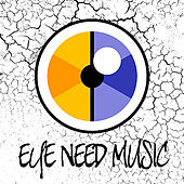 Eye Need Music de Various Artists
