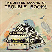 The United Colors of Trouble Books by Trouble Books