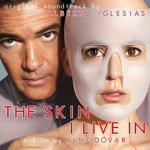 The Skin I Live In (Original Motion Picture Soundtrack) by Various Artists