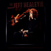 Legacy: Volume One - Live (Unreleased) by Jeff Healey