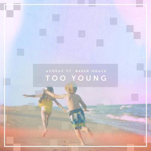 Too Young von ayokay