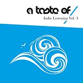 Indie Listening, Vol. 1 by Various Artists
