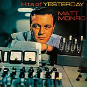 Hits Of Yesterday de Matt Monro