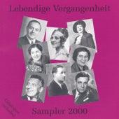Lebendige Vergangenheit - Sampler 2000 de Various Artists