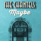 Maybe de The Chantels