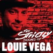 Strictly Sound of Louie Vega (DJ Edition - Unmixed) von Various Artists