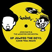 Up Jumped The Devil (Louie Vega Remix) by John Davis & The Monster Orchestra