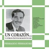 Un Corazón y Otros Éxitos Románticos de Fernando Fernández