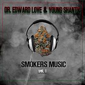 Smokers Music, Vol. 1 by Young Shanty