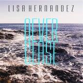 Never Cease by Lisa Hernandez