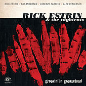 Groovin' In Greaseland by Rick Estrin