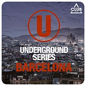 Underground Series Barcelona Pt. 2 by Various Artists