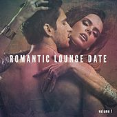 Romantic Lounge Date, Vol. 1 (Sensual Piano Sounds, Candle Light Dinner, Smooth Jazz Music) by Various Artists
