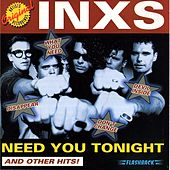 Need You Tonight (And Other Hits!) by INXS