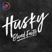 Blind Faith by Husky