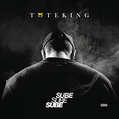 Sube Sube Sube by Tote King