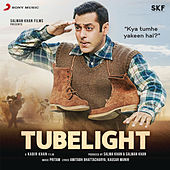 Tubelight (Original Motion Picture Soundtrack) by Various Artists