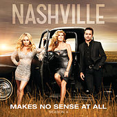 Makes No Sense At All von Nashville Cast