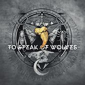 Enemies to Everyone by To Speak Of Wolves