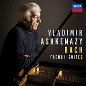 Bach: French Suites, BWV 812-817 by Vladimir Ashkenazy