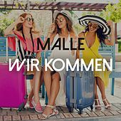 Malle Wir Kommen by Various Artists