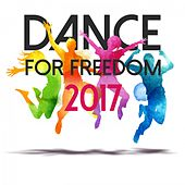 Dance for Freedom 2017 de Various Artists