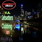 Jetsetters Clubbing 01 de Various Artists