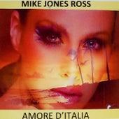 Amore d'Italia de Mike Jones Ross