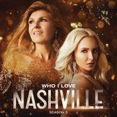 Who I Love by Nashville Cast