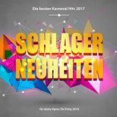 Schlager Neuheiten – Die besten Karneval Hits 2017 für deine Apres Ski Party 2018 von Various Artists