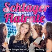 Schlager Flatrate – Die besten Discofox Hits 2017 für deine Fox Party 2018 von Various Artists