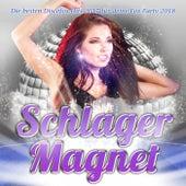 Schlager Magnet – Die besten Discofox Hits 2017 für deine Fox Party 2018 von Various Artists