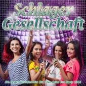 Schlager Gesellschaft – Die besten Discofox Hits 2017 für deine Fox Party 2018 von Various Artists
