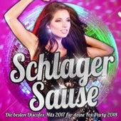 Schlager Sause – Die besten Discofox Hits 2017 für deine Fox Party 2018 von Various Artists