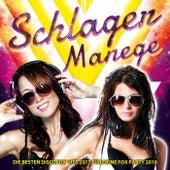 Schlager Manege – Die besten Discofox Hits 2017 für deine Fox Party 2018 von Various Artists