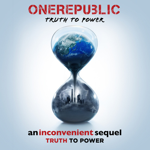 Truth To Power by OneRepublic