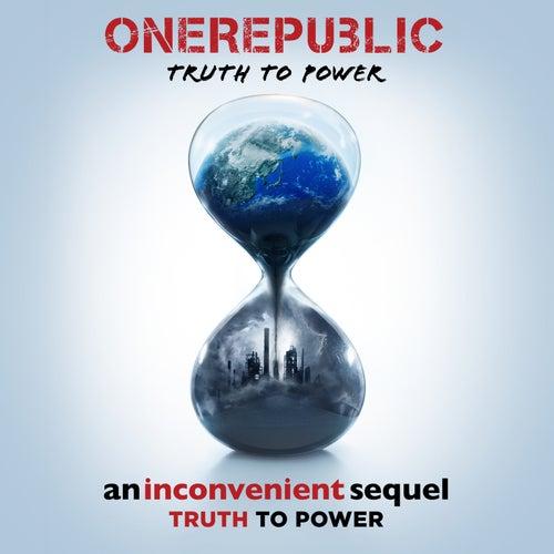 Truth To Power by OneRepublic