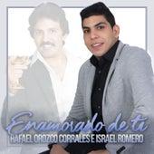Enamorado de Ti de Israel Romero