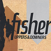 Uppers & Downers von Fisher
