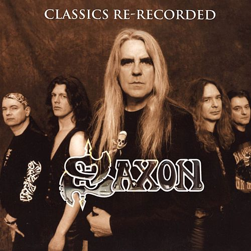 Classics Re-Recorded by Saxon