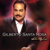 Solo Bolero de Gilberto Santa Rosa