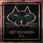 Deep Tech Nation, Vol. 2 by Various Artists