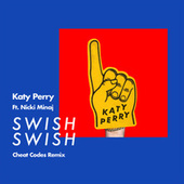 Swish Swish (Cheat Codes Remix) by Katy Perry