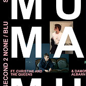 Second 2 None / Blu de Mura Masa